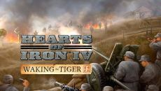 Hearts of Iron 4: Waking the Tiger - дополнение для Hearts of Iron 4