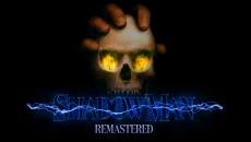 Shadow Man Remastered - дата выхода